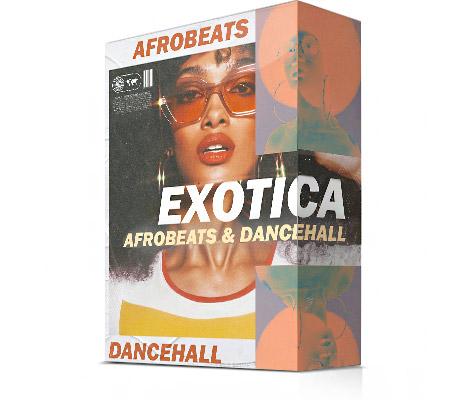 "Afrobeats & Dancehall Samples ""Exotica Afrobeats & Dancehall"""